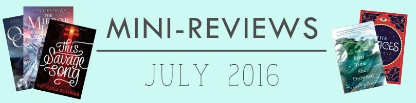 mini reviews july